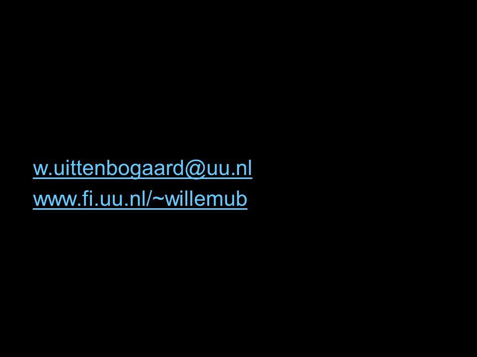 w.uittenbogaard@uu.nl www.fi.uu.nl/~willemub