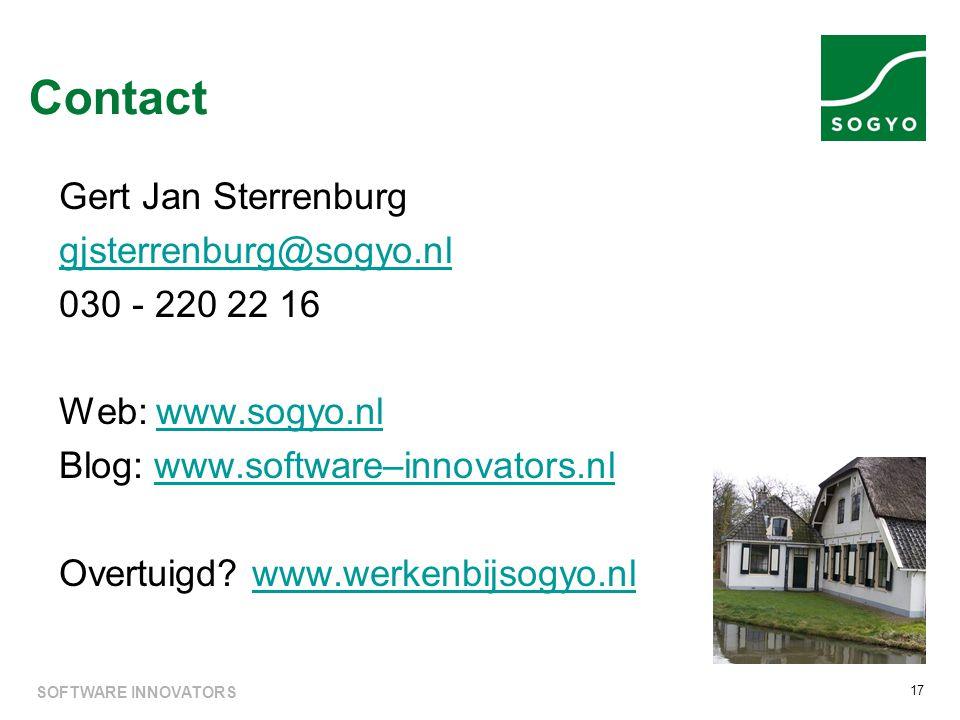 Contact Gert Jan Sterrenburg gjsterrenburg@sogyo.nl 030 - 220 22 16