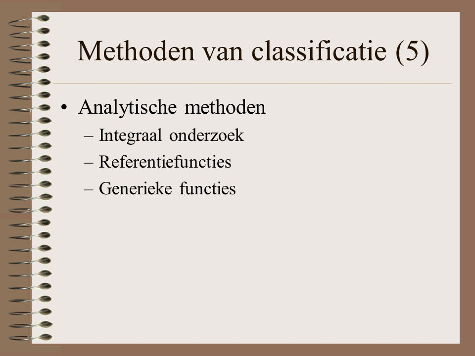 Methoden van classificatie (5)