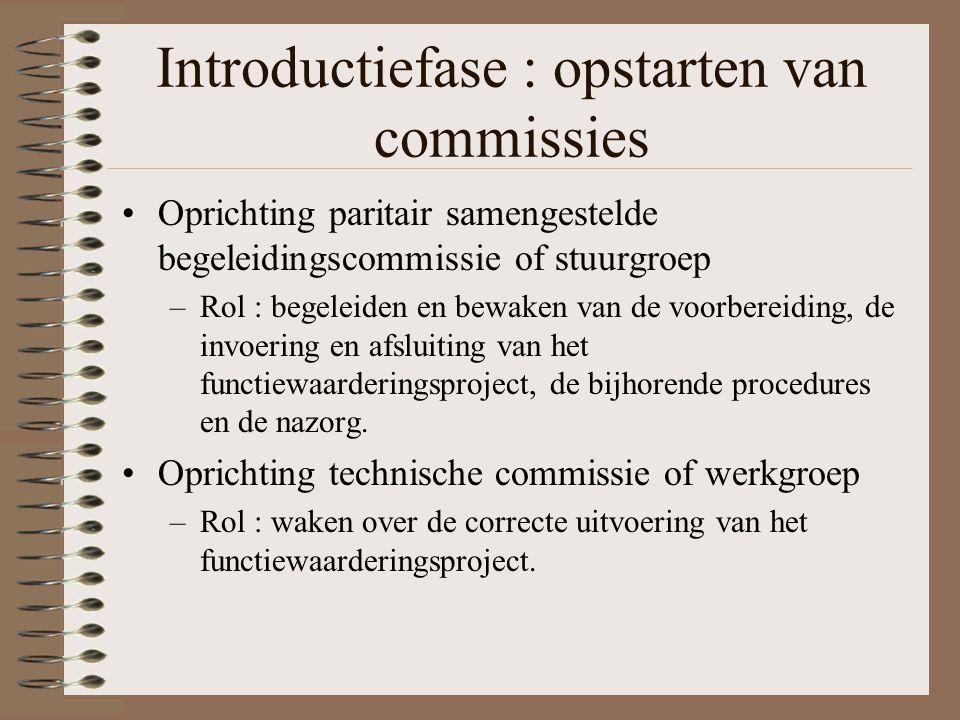 Introductiefase : opstarten van commissies