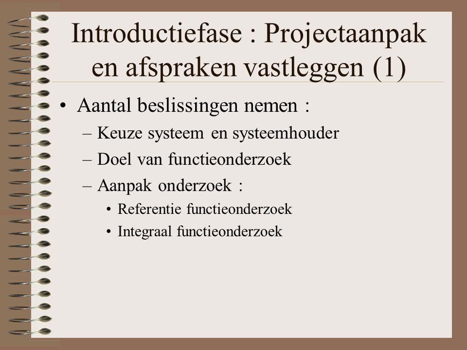 Introductiefase : Projectaanpak en afspraken vastleggen (1)