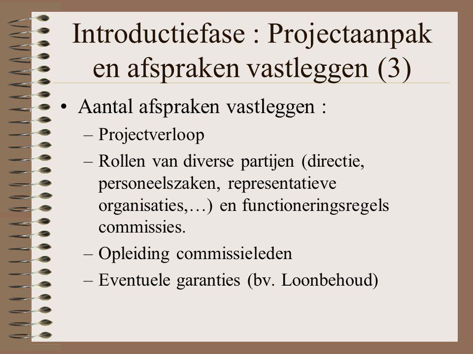 Introductiefase : Projectaanpak en afspraken vastleggen (3)