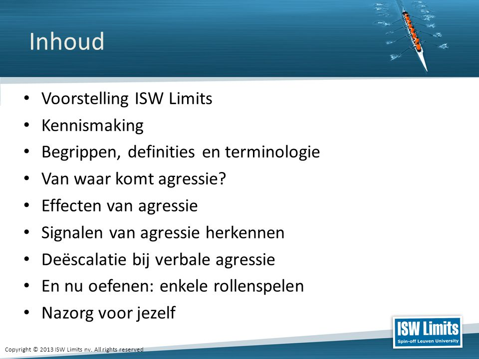 Inhoud Voorstelling ISW Limits Kennismaking