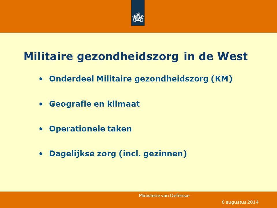 Militaire gezondheidszorg in de West