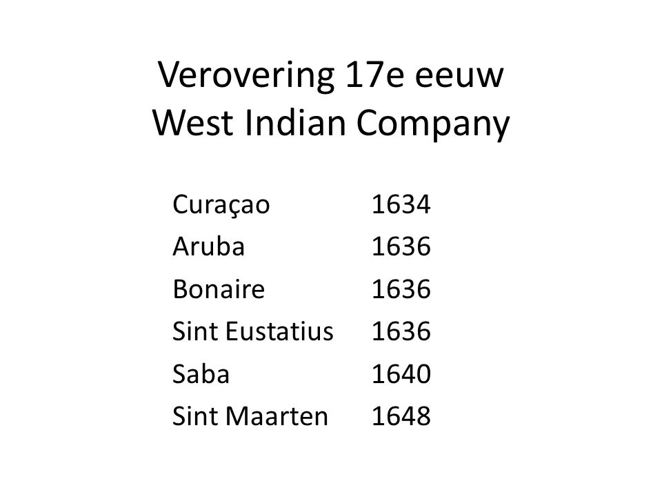 Verovering 17e eeuw West Indian Company
