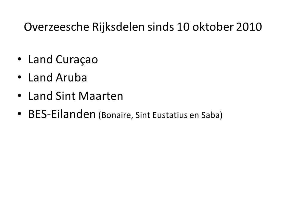 Overzeesche Rijksdelen sinds 10 oktober 2010