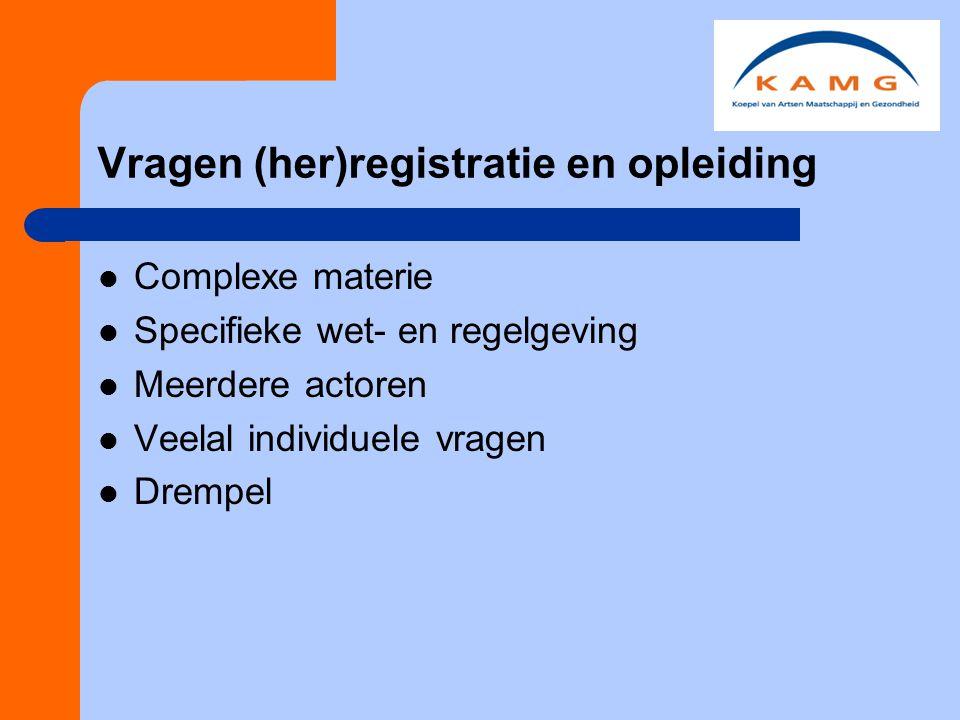 Vragen (her)registratie en opleiding