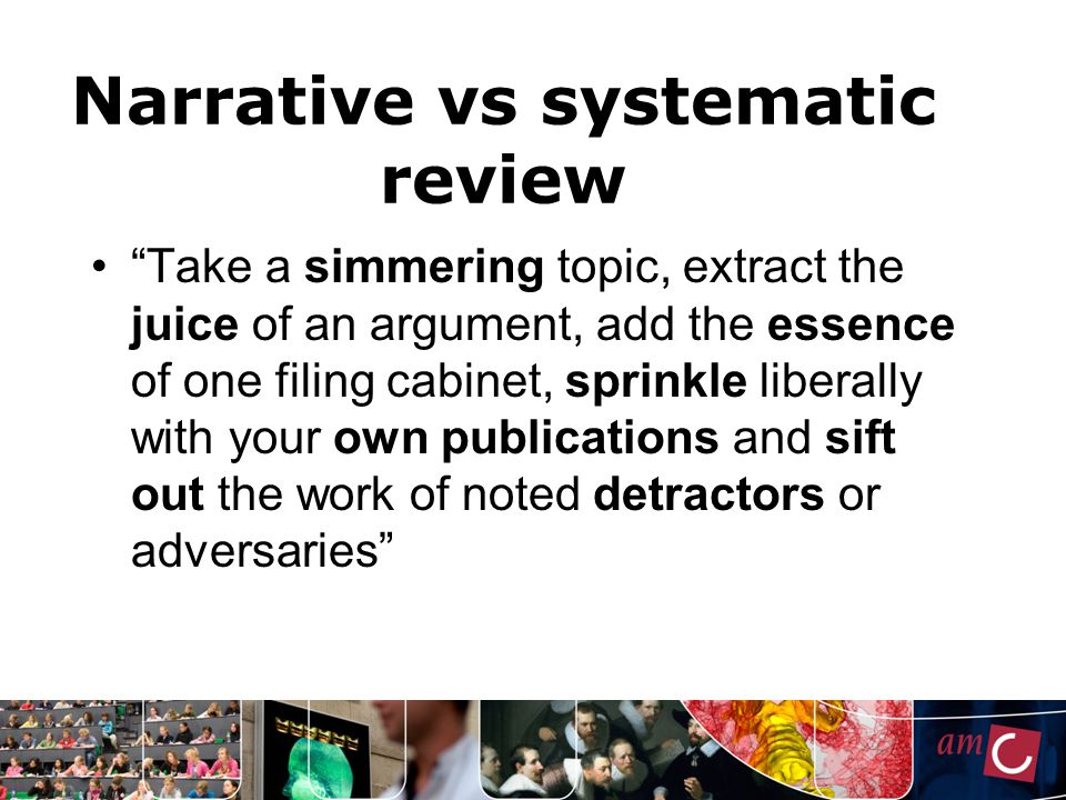 Narrative vs systematic review