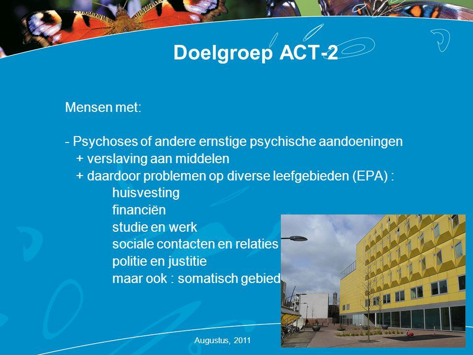 Doelgroep ACT-2 Mensen met: