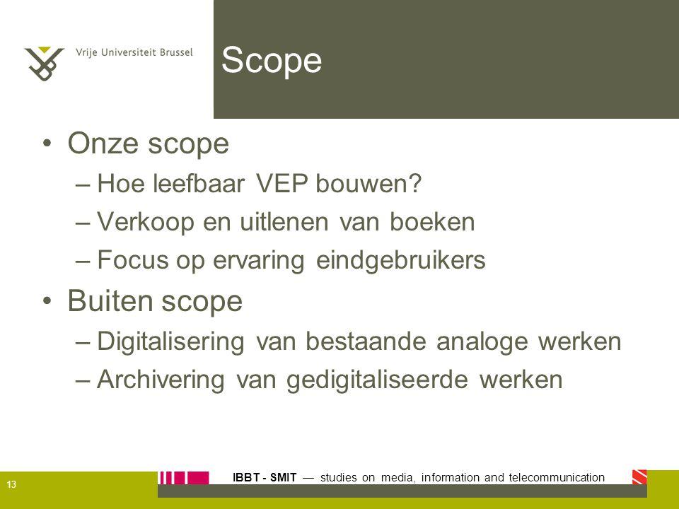 Scope Onze scope Buiten scope Hoe leefbaar VEP bouwen
