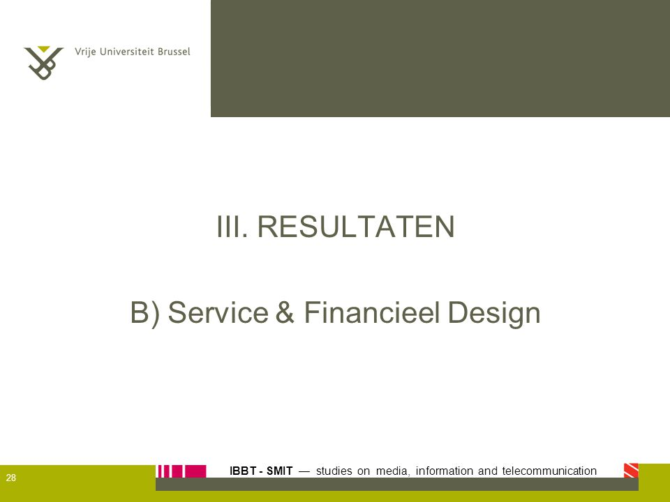 B) Service & Financieel Design