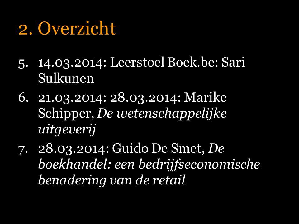 2. Overzicht 14.03.2014: Leerstoel Boek.be: Sari Sulkunen