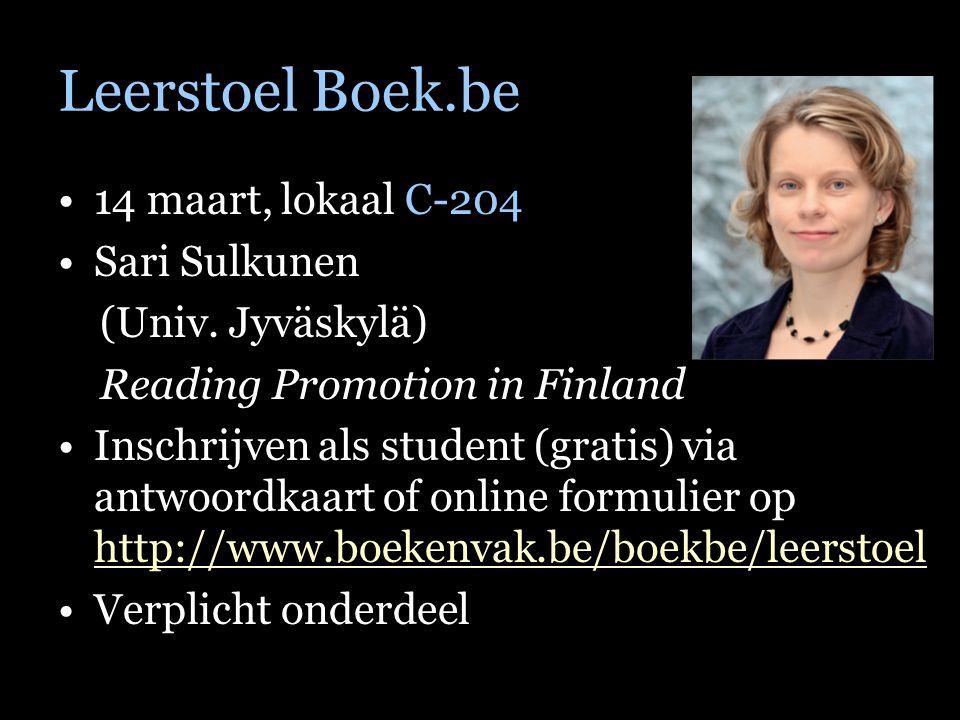 Leerstoel Boek.be 14 maart, lokaal C-204 Sari Sulkunen