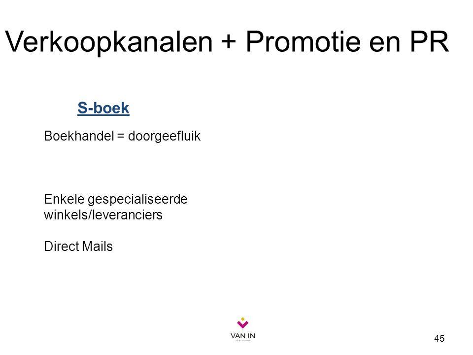 Verkoopkanalen + Promotie en PR