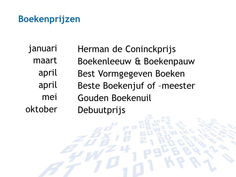 Boekenprijzen januari. maart. april. mei. oktober. Herman de Coninckprijs. Boekenleeuw & Boekenpauw.