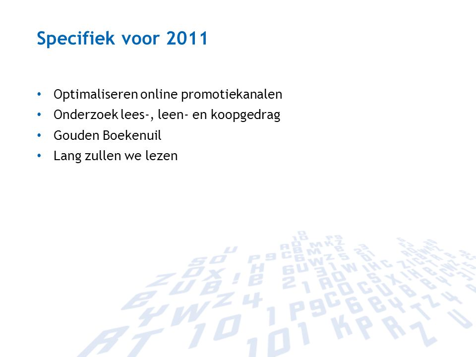 Specifiek voor 2011 Optimaliseren online promotiekanalen