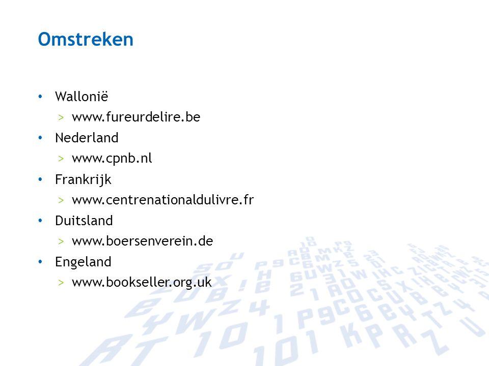 Omstreken Wallonië www.fureurdelire.be Nederland www.cpnb.nl Frankrijk