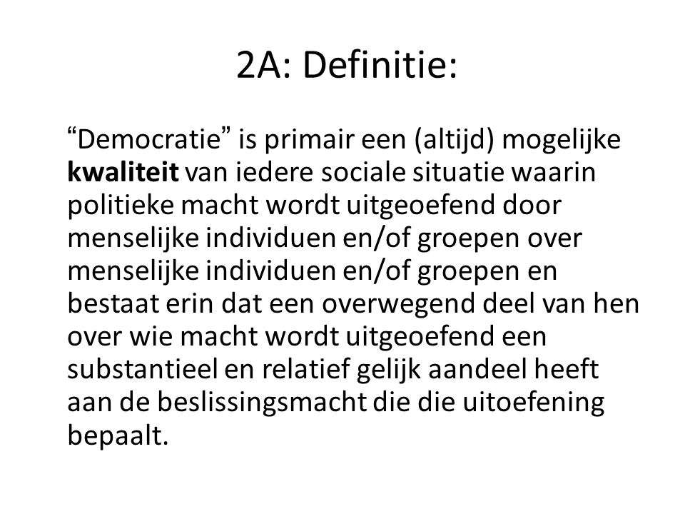 2A: Definitie: