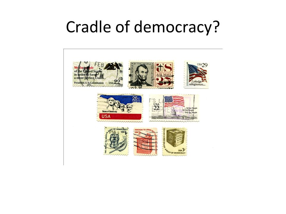 Cradle of democracy