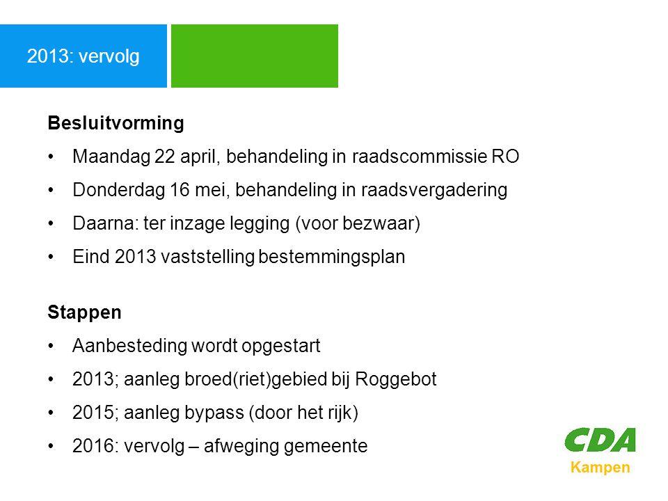 Agenda 2013: vervolg Besluitvorming