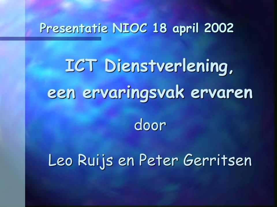 Presentatie NIOC 18 april 2002
