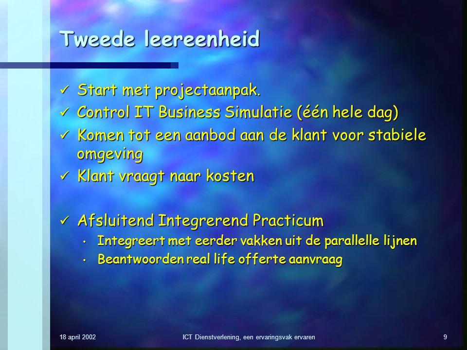 ICT Dienstverlening, een ervaringsvak ervaren