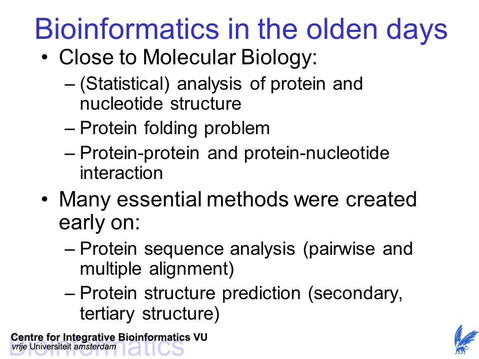 Bioinformatics in the olden days