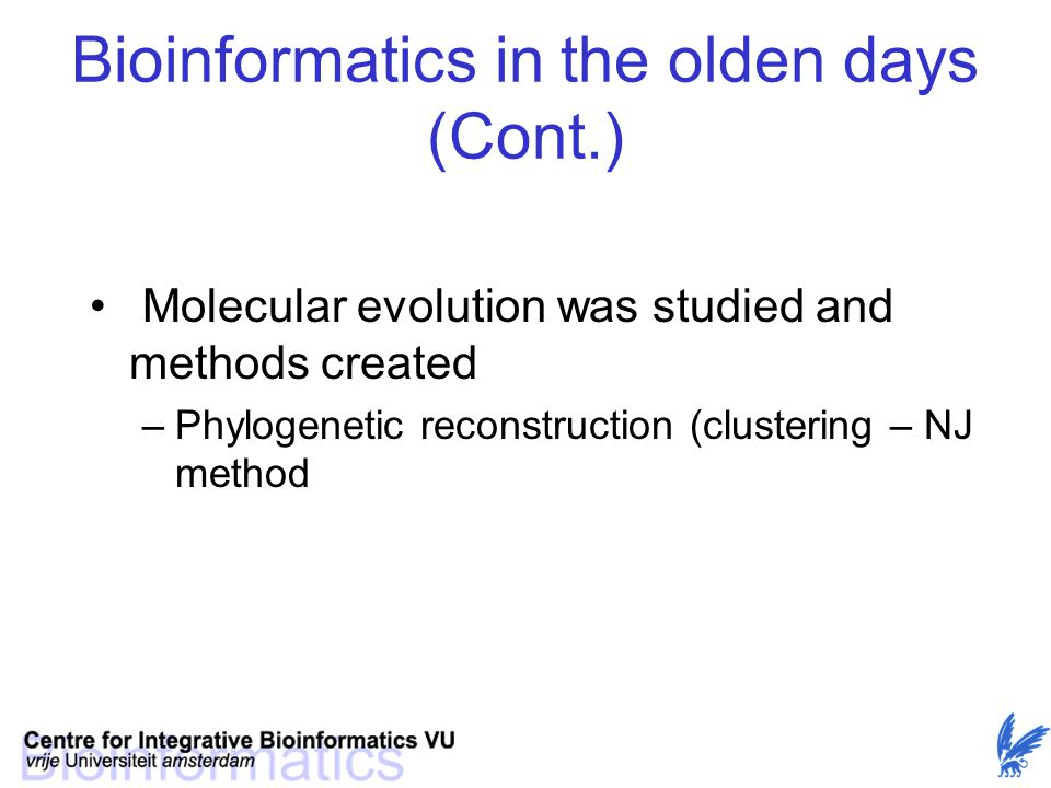 Bioinformatics in the olden days (Cont.)