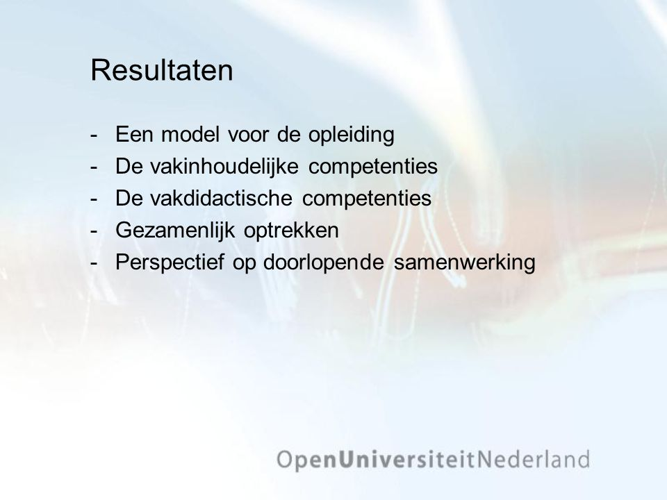 Resultaten Een model voor de opleiding De vakinhoudelijke competenties