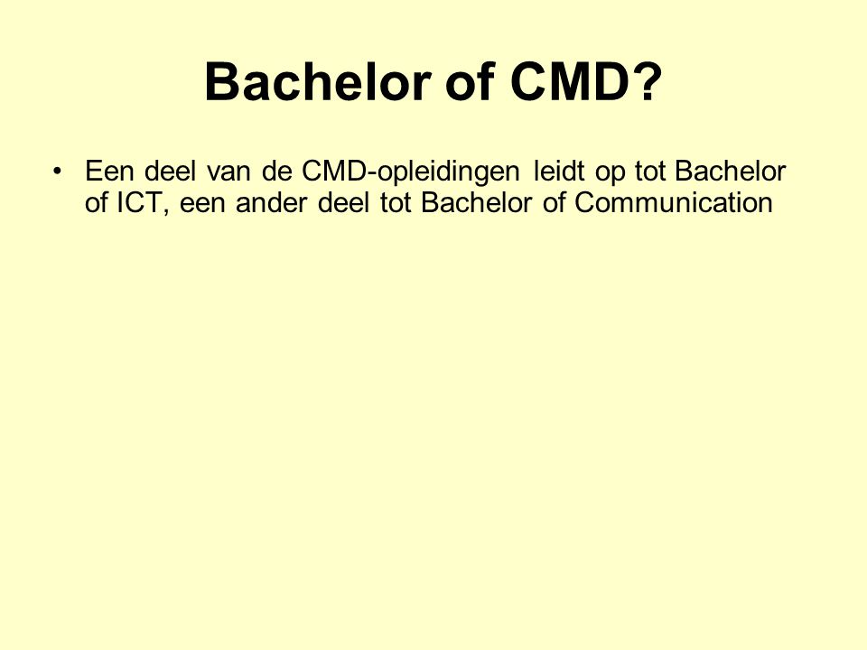 Bachelor of CMD.
