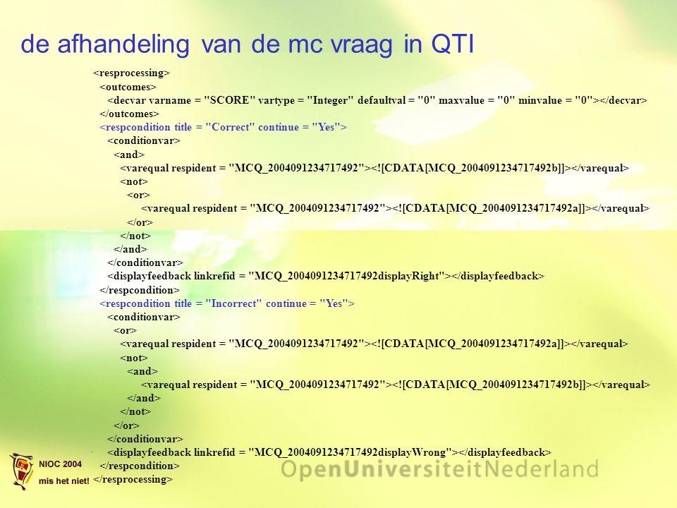 de afhandeling van de mc vraag in QTI