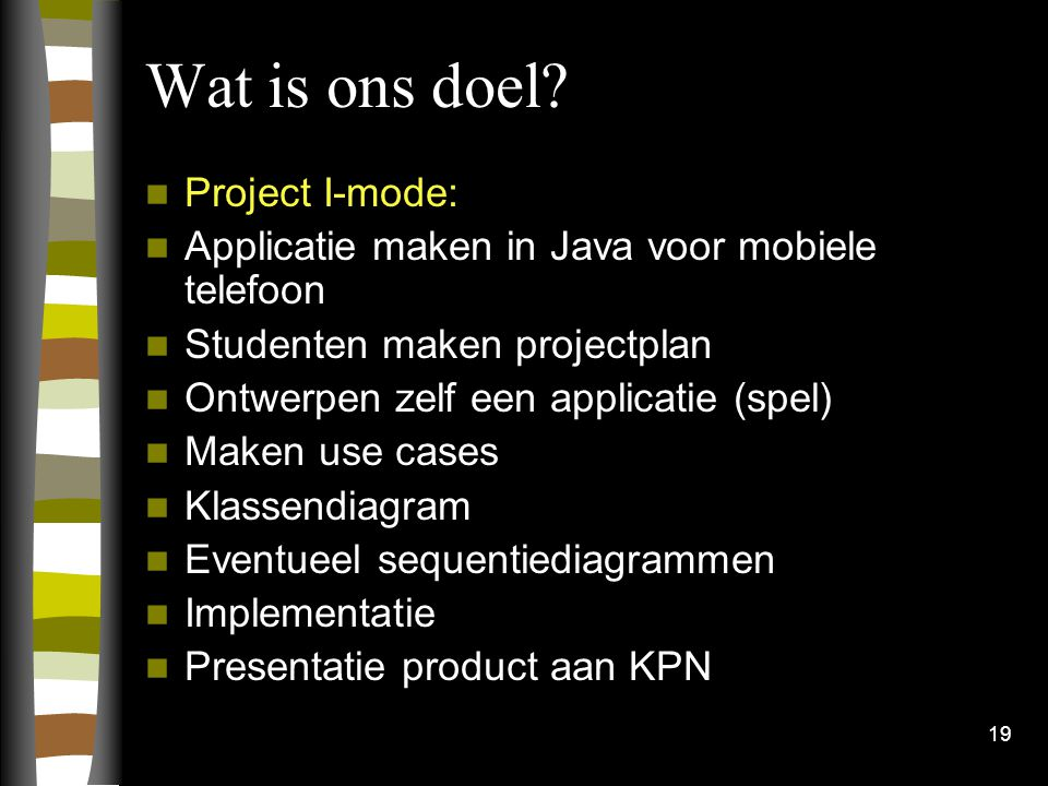 Wat is ons doel Project I-mode:
