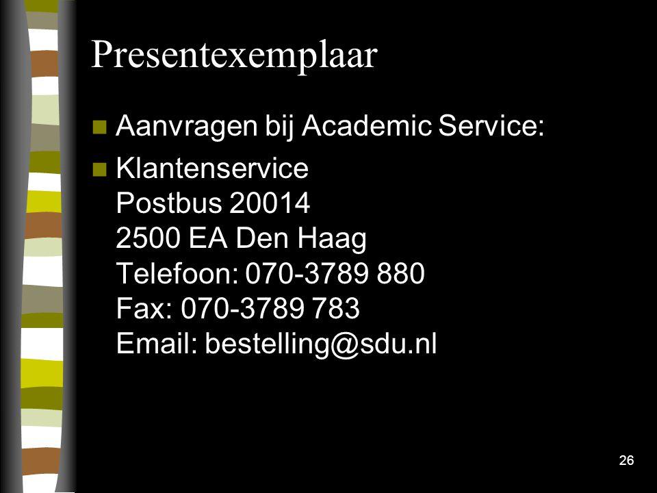 Presentexemplaar Aanvragen bij Academic Service: