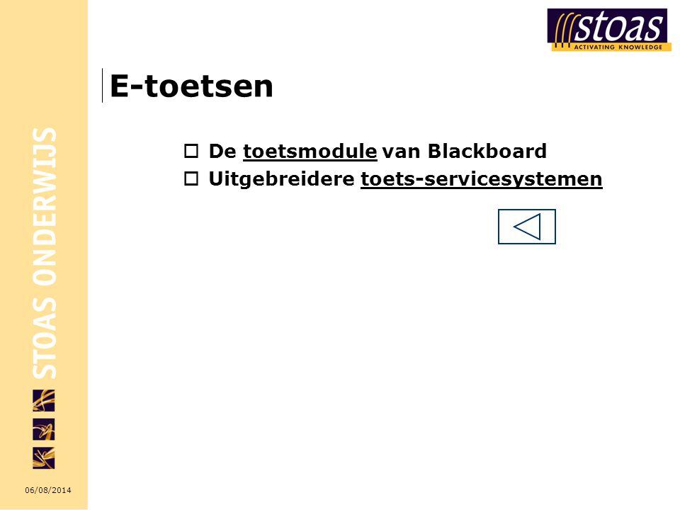 E-toetsen De toetsmodule van Blackboard