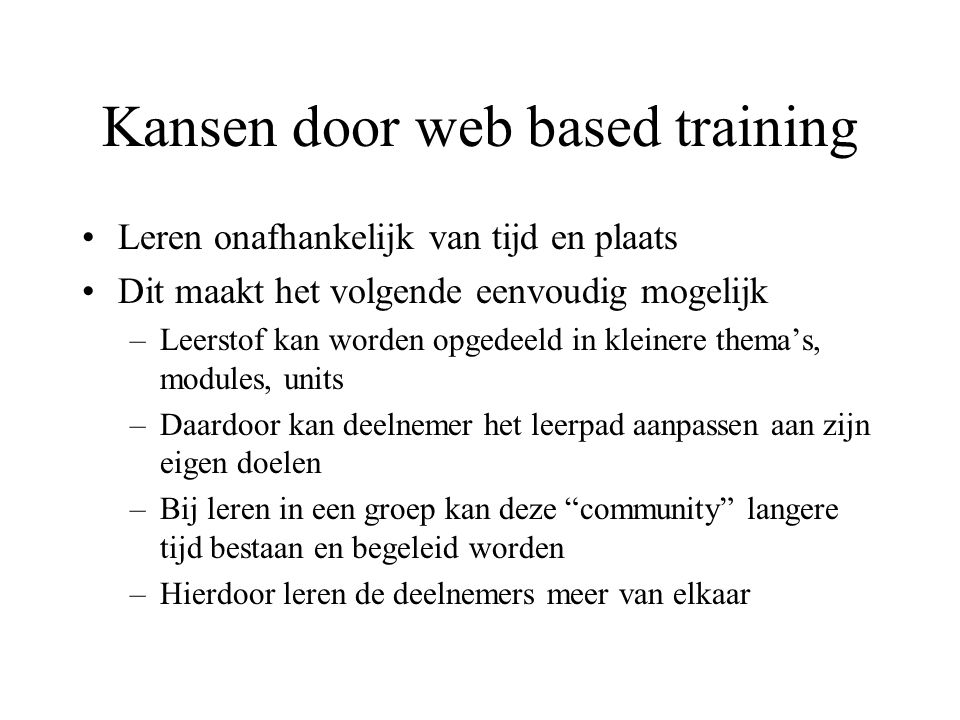 Kansen door web based training
