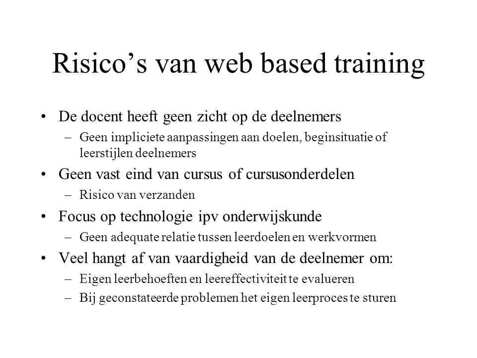 Risico's van web based training