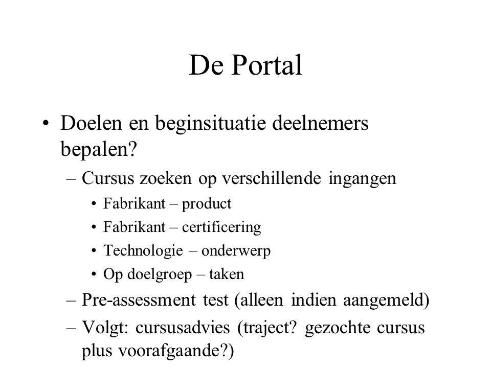 De Portal Doelen en beginsituatie deelnemers bepalen