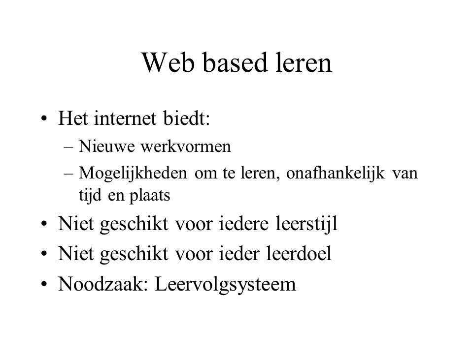Web based leren Het internet biedt: