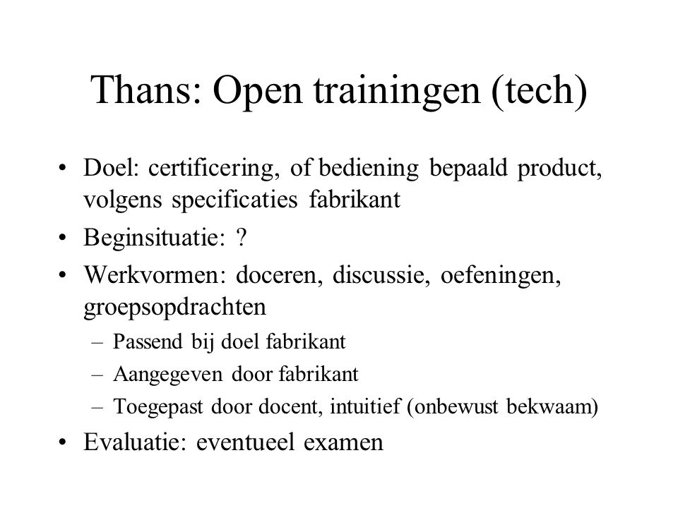 Thans: Open trainingen (tech)