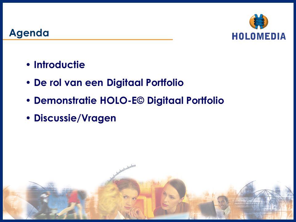 Agenda Introductie De rol van een Digitaal Portfolio