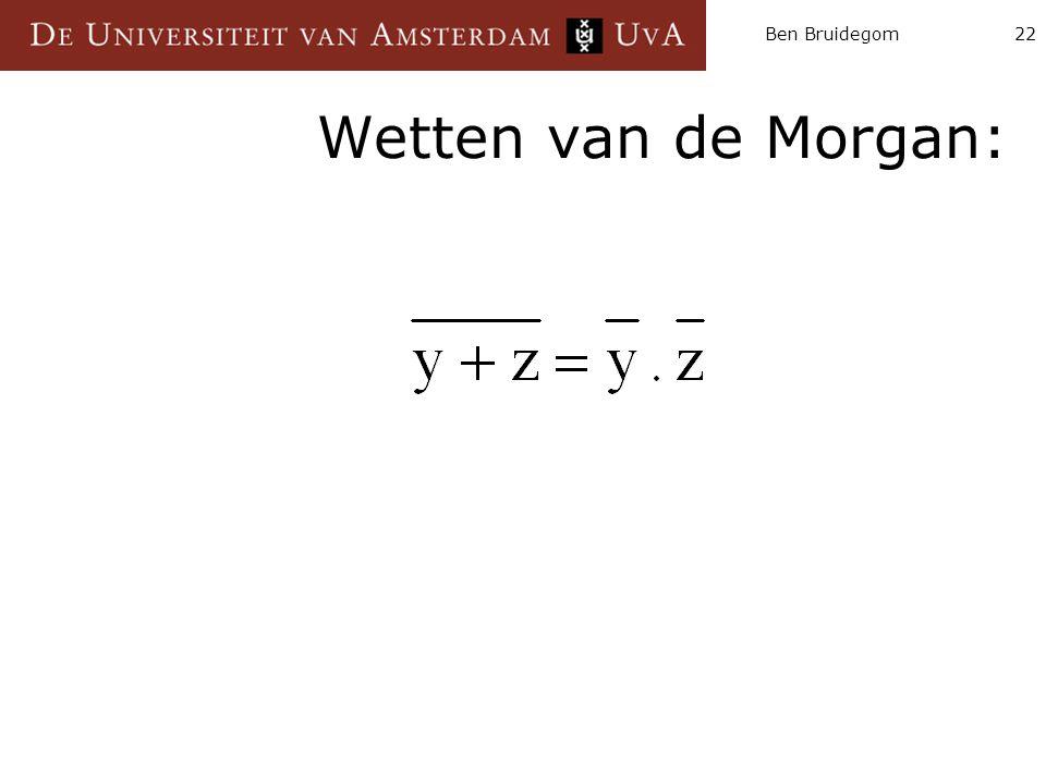 Ben Bruidegom Wetten van de Morgan: