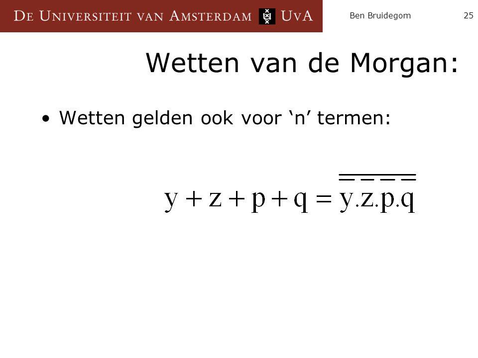 Ben Bruidegom Wetten van de Morgan: Wetten gelden ook voor 'n' termen: