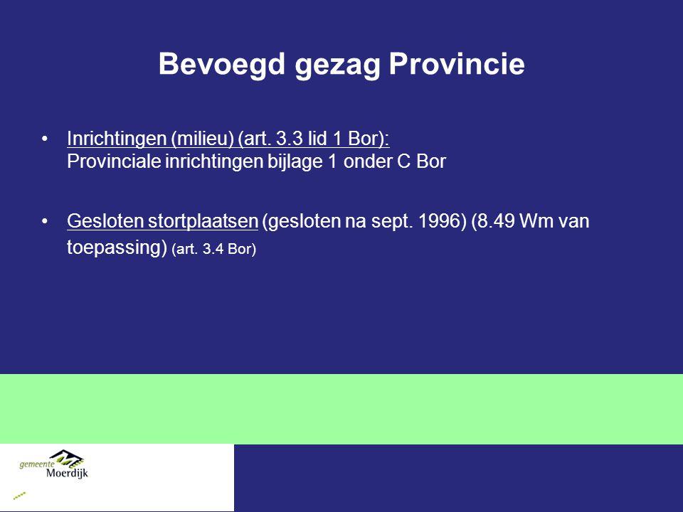 Bevoegd gezag Provincie