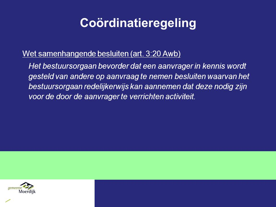 Coördinatieregeling Wet samenhangende besluiten (art. 3:20 Awb)