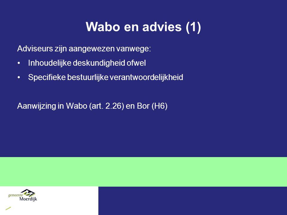 Wabo en advies (1) Adviseurs zijn aangewezen vanwege: