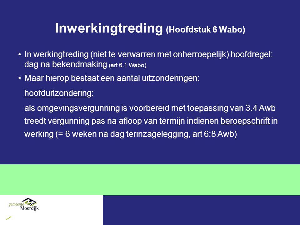 Inwerkingtreding (Hoofdstuk 6 Wabo)