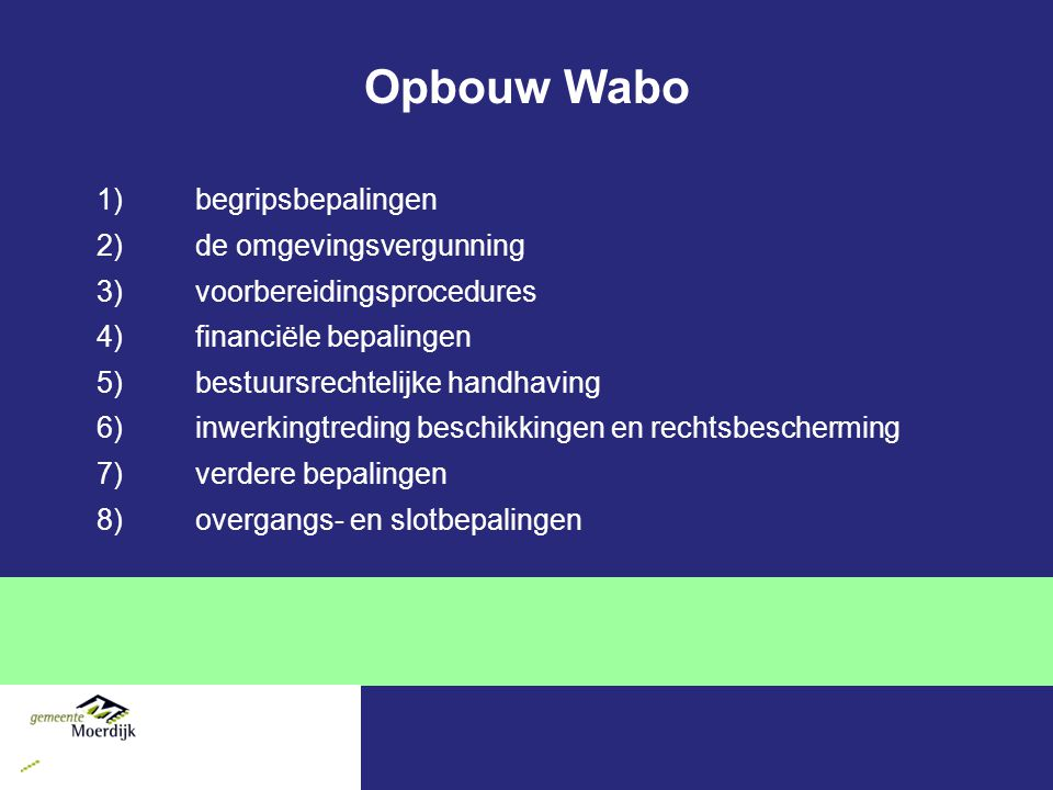 Opbouw Wabo begripsbepalingen de omgevingsvergunning