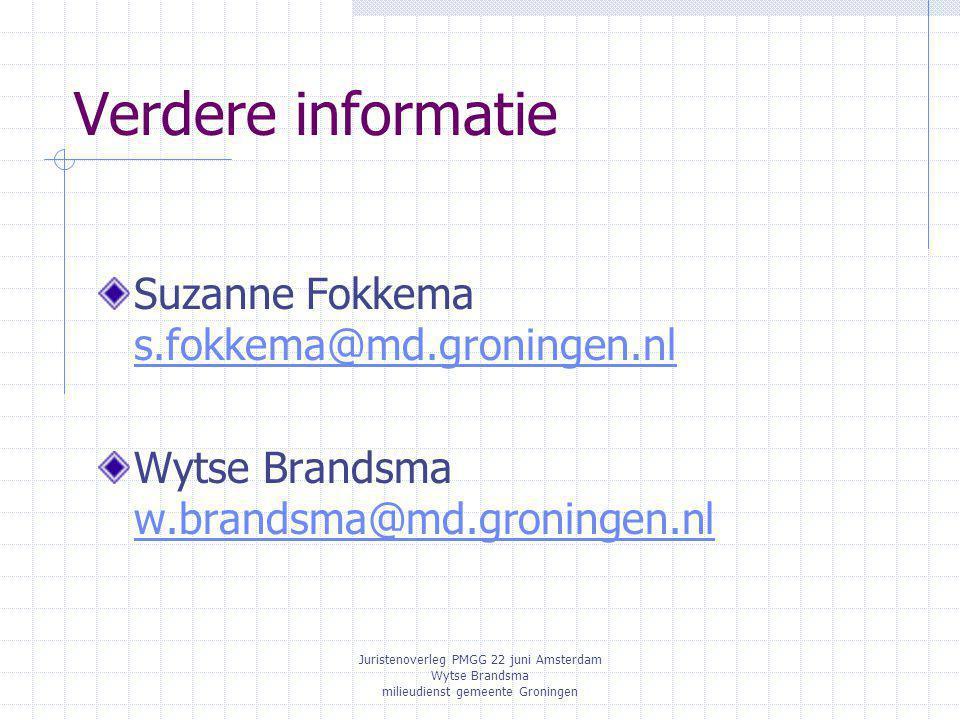 Verdere informatie Suzanne Fokkema s.fokkema@md.groningen.nl