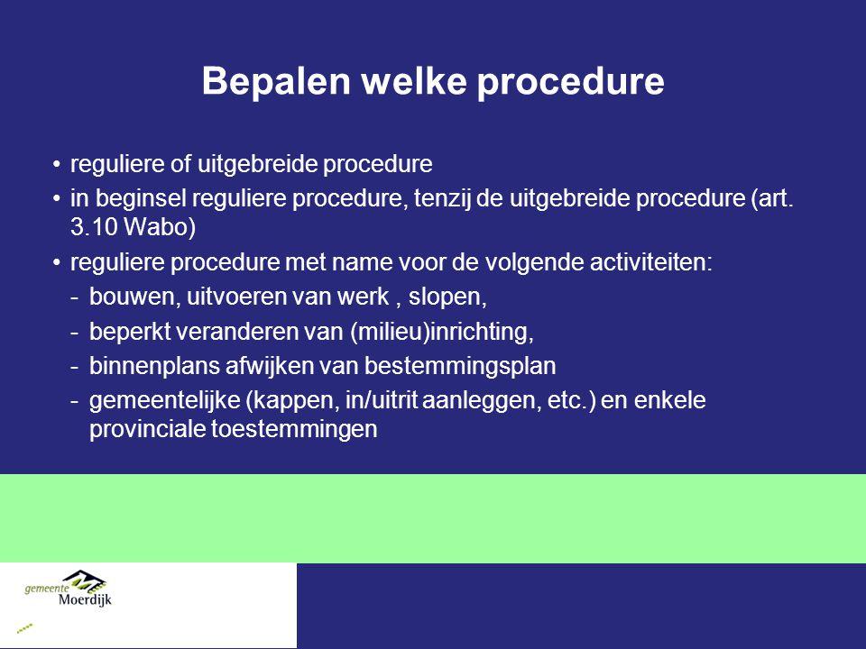 Bepalen welke procedure