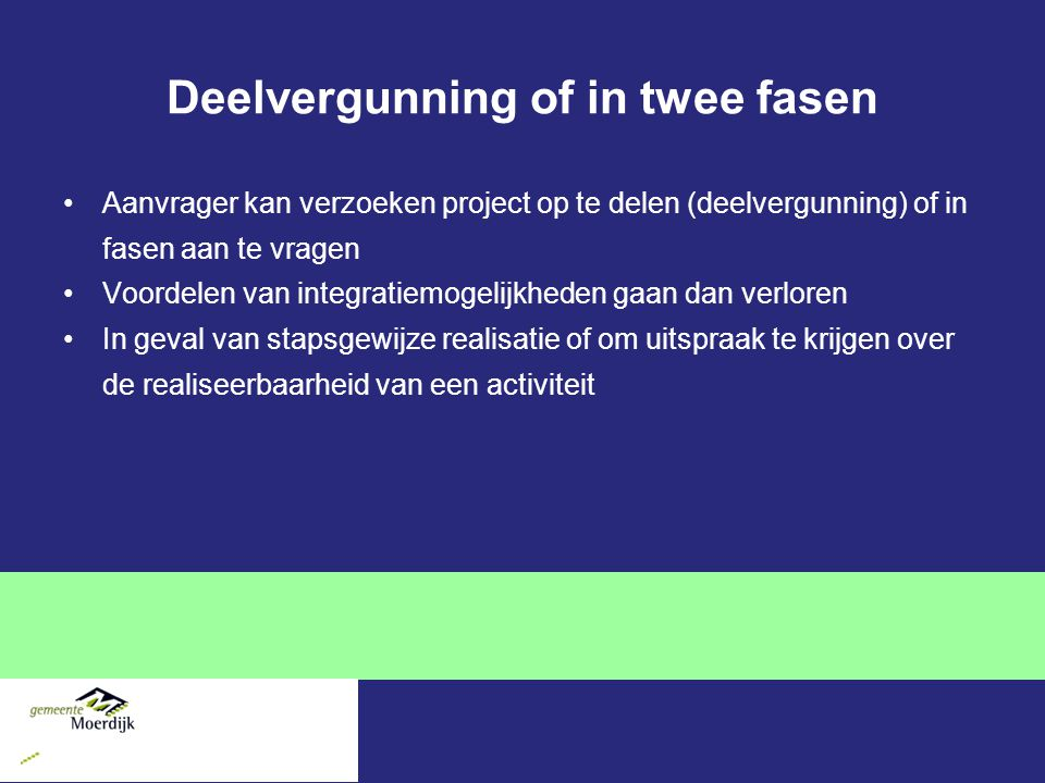 Deelvergunning of in twee fasen